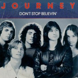 Don't Stop Believing – Journey